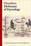 img - for Chambers Dictionary of Etymology book / textbook / text book