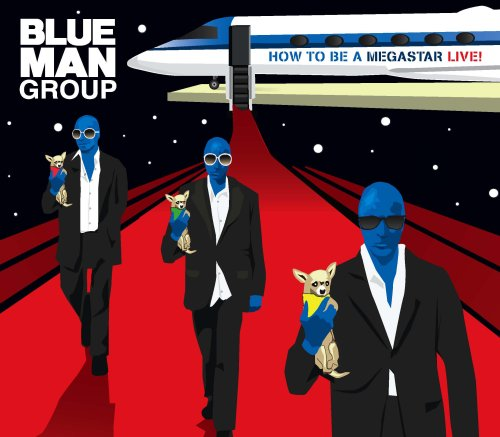 Blue Man Group - How To Be A Megastar Live! (CD with DVD) - Zortam Music