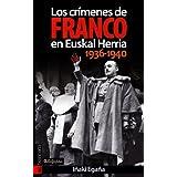 Crimenes de Franco en euskal herria, los (Orreaga)