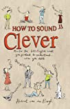 How to Sound Clever