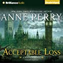 Acceptable Loss: A William Monk Novel #17