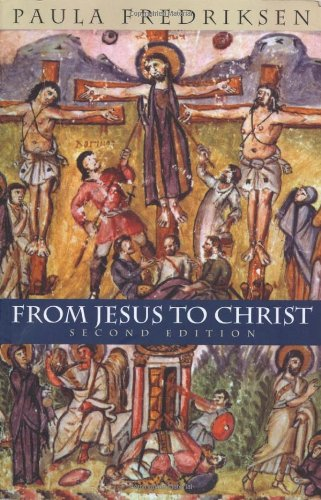 From Jesus to Christ: The Origins of the New Testament...