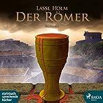 Der Römer (Demetrios-Serie 1) | Lasse Holm