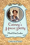 Carney's House Party: A Deep Valley Book (0064408590) by Lovelace, Maud Hart
