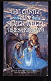 The Castle of the Silver Wheel (0441092756) by Edgerton, Teresa
