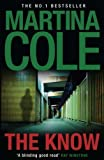 The Know by Cole, Martina (2010) Martina Cole