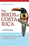 img - for The Birds of Costa Rica: A Field Guide (Zona Tropical Publications) 2nd edition by Garrigues, Richard (2014) Paperback book / textbook / text book