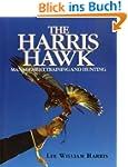 The Harris Hawk: Management, Training...