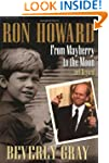 Ron Howard: From Mayberry to the Moon...