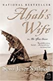 Ahabs Wife: Or, The Star-gazer: A Novel (P.S.)