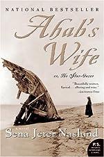 Ahab's Wife (P.S.)