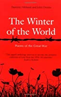 The Winter of the World: Poems of the Great War