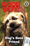Good Boy!: Dog's Best Friend (Good Boy! Festival Readers) (0060549378) by Egan, Kate