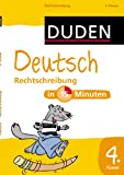 Deutsch in 15 Minuten - Rechtschreibung 4. Klasse