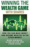 img - for Winning the Wealth Game With Shares: How You Can Make Money And Become Wealthy In The Stock Market (Volume 3) book / textbook / text book