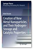 Creation of New Metal Nanoparticles and Their Hydrogen-Storage and Catalytic Properties (Springer Theses)