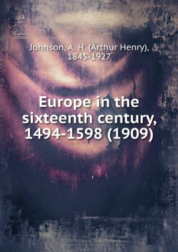 Europe in the Sixteenth Century 1494-1598