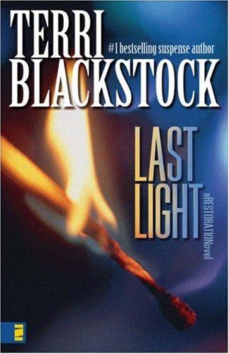 Last Light (Restoration Series #1), Terri Blackstock