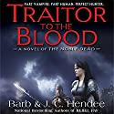 Traitor to the Blood (       UNABRIDGED) by Barb Hendee, J.C. Hendee Narrated by Tanya Eby