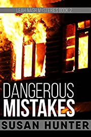 Dangerous Mistakes (Leah Nash Mysteries Book 2)