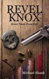 img - for Revel Knox: Seven Times from Hell book / textbook / text book