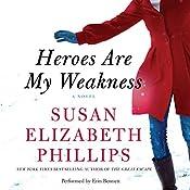 Heroes Are My Weakness | [Susan Elizabeth Phillips]