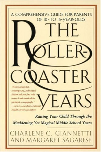 The Rollercoaster Years, Charlene C. Giannetti, Margaret Sagarese