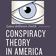 Conspiracy Theory in America: Discovering America (       UNABRIDGED) by Lance deHaven-Smith Narrated by Bobby Dobbs