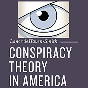 Conspiracy Theory in America Audiobook