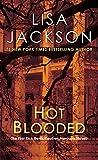 Hot Blooded (A Rick Bentz/Reuben Montoya Novel Book 1)
