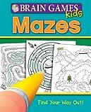 Brain Games for Kids: Mazes (Brain Games Kids)