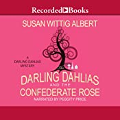 The Darling Dahlias and the Confederate Rose | [Susan Wittig Albert]