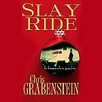 Slay Ride | Chris Grabenstein