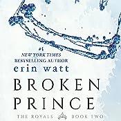 Broken Prince | [Erin Watt]
