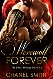 Werewolf Forever (The Pack T... - Chanel Smith
