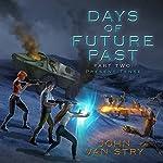 Present Tense: Days of Future Past, Book 2 | John Van Stry