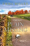 img - for Plain Missing (Amish Mystery) book / textbook / text book