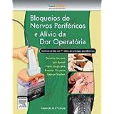 Bloqueios De Nervos Periféricos E Alívio Da Dor Operatória
