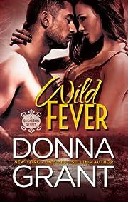 Wild Fever (Chiasson Book 1) (Chiasson series)
