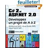 C#2 et ASP.NET 2.0 : Développez un projet de A à Z