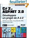 C#2 et ASP.NET 2.0 : D�veloppez un pr...