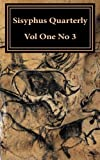 img - for Sisyphus Quarterly: Volume One, Number 3 (Volume 1) book / textbook / text book