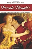 Private Thoughts: Exploring the Power of Womens Sexual Fantasies