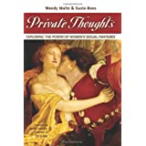 Private Thoughts: Exploring the Power of Women's Sexual Fantasiesby Suzie Boss