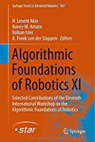 Algorithmic Foundations of Robotics XI Front Cover