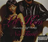No Time by Lil Kim