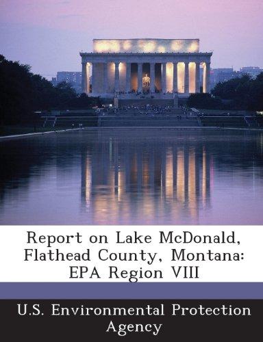 Report on Lake McDonald, Flathead County, Montana: EPA Region VIII
