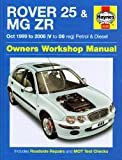 Mike Edge Rover 25 and MG ZR Petrol and Diesel: 99-06 (Haynes Service and Repair Manuals)