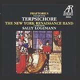 Praetorius: Terpsichore - Suites Nos. 1-4