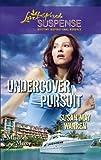 Undercover Pursuit (Love Inspired Suspense)